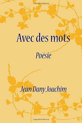 Avec Des Mots: Poésie (French Edition)